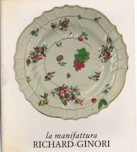 LA MANIFATTURA RICHARD-GINORI DI DOCCIA.
