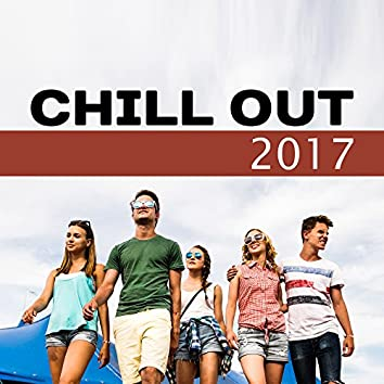 Chill Out 2017 – Summer Vibes, Chill Out Music, Ready 2 Rest, Chillout, Electronic Beats