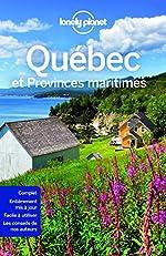 Québec et Provinces maritimes - 9 ed de LONELY PLANET FR