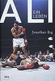 Ali: Ein Leben - Jonathan Eig
