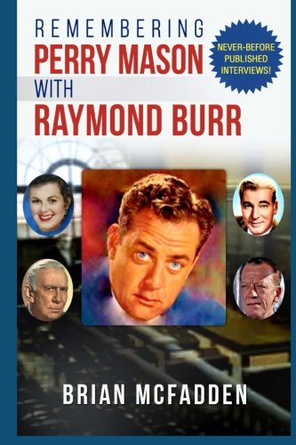 Remembering Perry Mason with Raymond Burr
