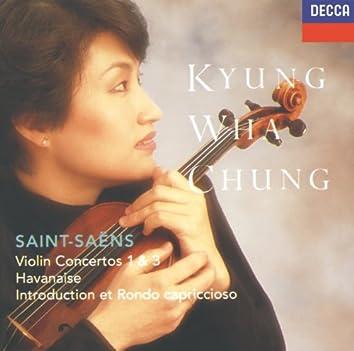 Saint-Saëns: Violin Concertos Nos.1 & 3; Havanaise; Introduction & Rondo capriccioso