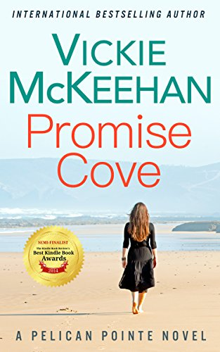 Book: Promise Cove (A Pelican Pointe Novel -- Book One) by Vickie McKeehan