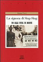 La signora di Sing Sing. No alla pena di morte (Astrea)