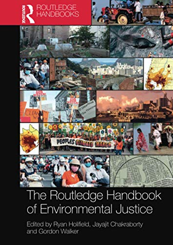 Compare Textbook Prices for The Routledge Handbook of Environmental Justice 1 Edition ISBN 9780367581121 by Holifield, Ryan