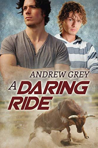 A Daring Ride (The Bullriders)