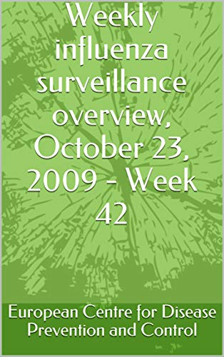 Weekly influenza surveillance overview, October 23, 2009 - Week 42 (English Edition)