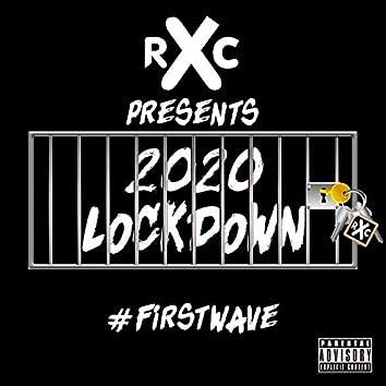 2020 Lockdown First Wave