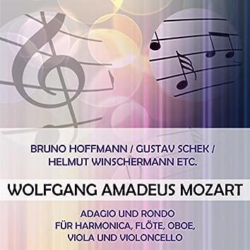 Bruno Hoffmann / Gustav Schek / Helmut Winschermann ETC. Play: Wolfgang Amadeus Mozart: Adagio Und Rondo Für Harmonica, Flöte, Oboe, Viola Und Violoncello (Live)