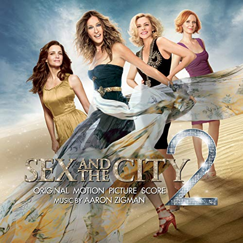 Sex and the City 2 (Original Motion Picture Score)