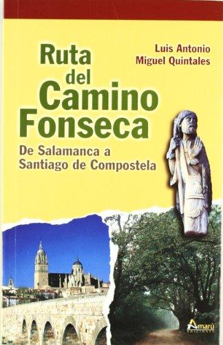 Ruta Del Camino De Fonseca (Paseos Y Rutas Seri. Mayor)