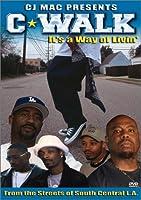 C-Walk: It'a a Way of Livin [DVD]