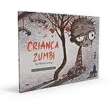 Criança Zumbi: Coleção It's Okay To Not Be Okay - Livro 2