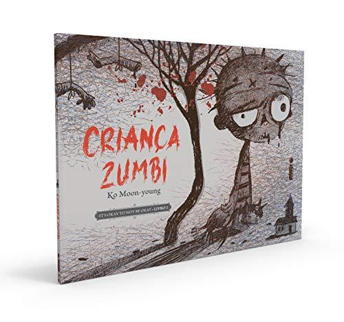 Intrinseca Criança Zumbi: Coleção It?s Okay To Not Be Okay