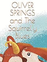 Oliver Springs and The Squirrel'y Blues