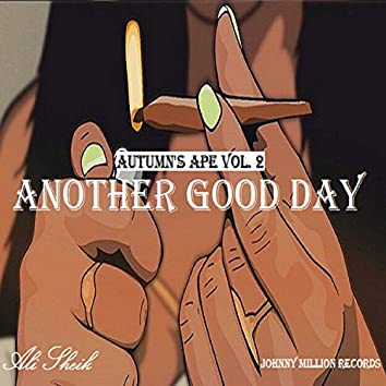 Autumn's Ape, Vol. 2 (Another Good Day)