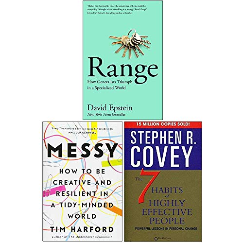 Range How Generalists Triumph in a Specialized World [Hardcover], Messy [Hardcover], The 7 Habits of Highly Effective People 3 Books Collection Set