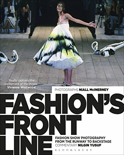 Image of Fashion's Front Line: Fashion Show Photography from the Runway to Backstage