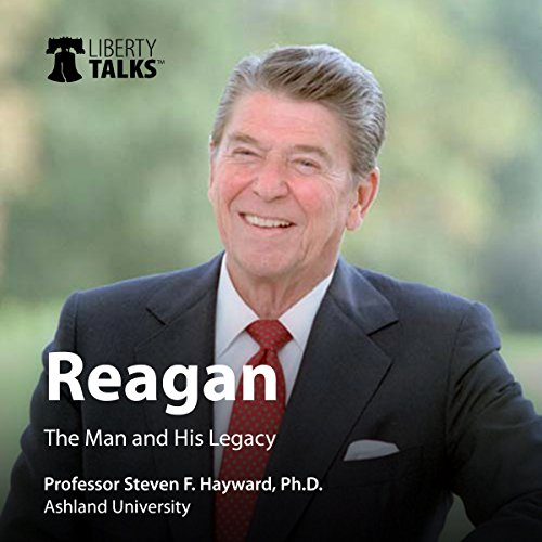 Reagan: The Man and His Legacy audiobook cover art