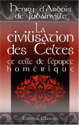 La civilisation des Celtes et celle de l\\\'épopée homérique