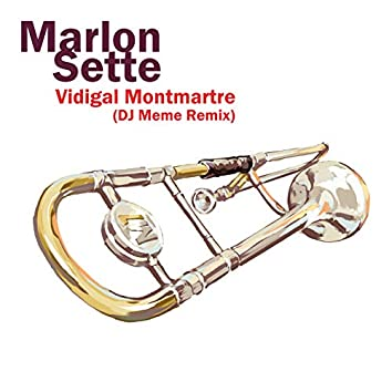 Vidigal Montmartre (Dj Meme Remix)