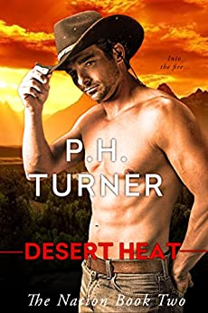 Desert Heat (The Nation Book 2) by [P.H. Turner]