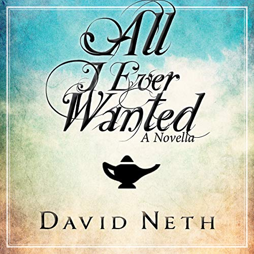 All I Ever Wanted audiobook cover art