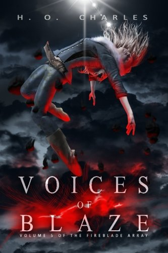 Voices of Blaze (Volume 5 of The Fireblade Array)