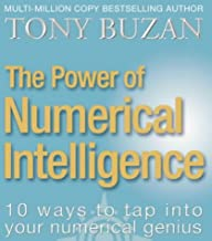 The Power of Numerical Intelligence: 10 Ways to Tap into Your Numerical Genius