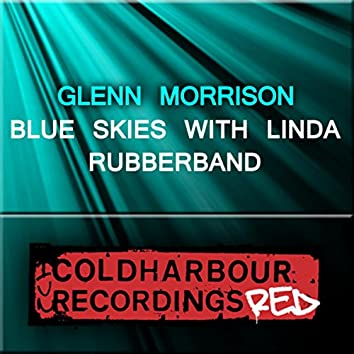 Blue Skies With Linda / Rubberband
