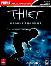 Thief: Deadly Shadows (Prima's Official Strategy Guide)