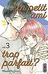 Un petit ami trop parfait ?, tome 3 par Oshino