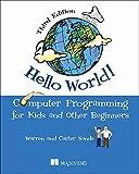 Hello World!: Computer Programming for Kids