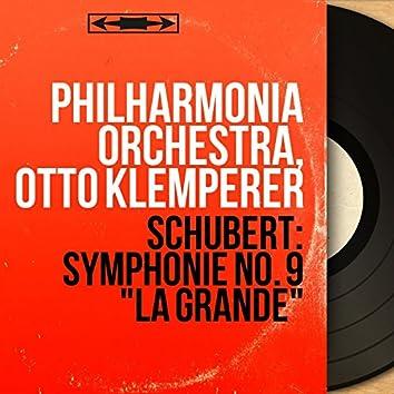 "Schubert: Symphonie No. 9 ""La grande"" (Mono Version)"