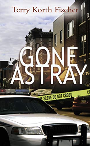 Gone Astray by [Terry Korth Fischer]