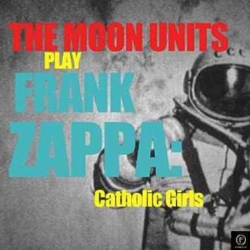 Play Frank Zappa: Catholic Girls