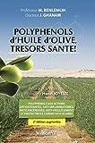 Polyphénols d'huile d'olive, trésors santé !...
