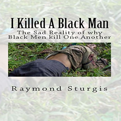 I Killed a Black Man audiobook cover art