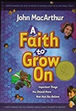 A Faith To Grow On: Important Things You Should Know Now That You Believe