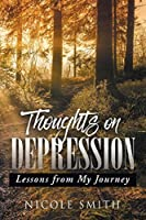 Thoughts on Depression: Lessons from My Journey