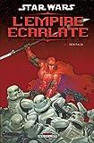 Star Wars - L'empire écarlate T02 - Héritage