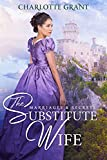 The Substitute Wife: A Regency Romance