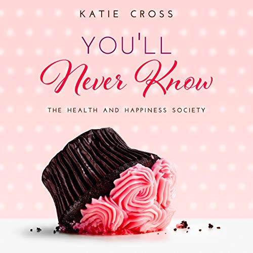 You'll Never Know Audiobook By Katie Cross cover art
