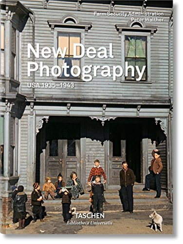New Deal Photography: USA 1935-1943 by Peter Walther (2016-07-27)