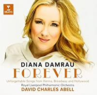 Forever-Unforgettable Songs From Vienna Broadway by Diana Damrau (2013-12-04)