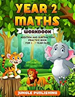 Year 2 Maths Workbook: Addition and Subtraction Practice Book for 6-7 Year Olds