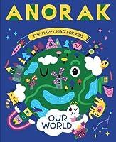 Anorak Magazine: Our World (Volume 44)