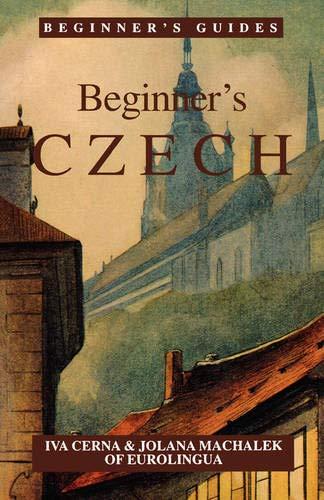 Compare Textbook Prices for Beginner's Czech Beginner's Foreign Language English and Czech Edition  ISBN 9780781802314 by Iva Cerna,Jolann Machalek