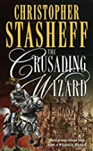 The Crusading Wizard (Wizard in Rhyme, A)
