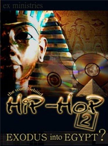 The Truth Behind Hip-Hop 2 Exodus into Egypt Audio Dvd!